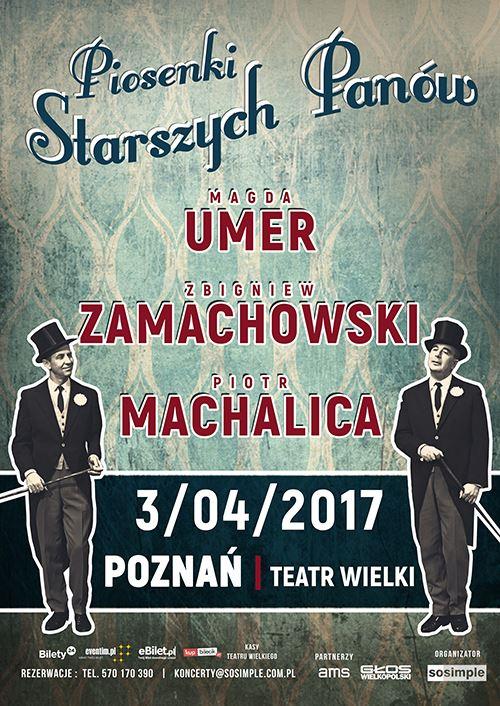 PIOSENKI STARSZYCH PANÓW. Magda Umer, Zbigniew Zamachowski, Piotr Machalica