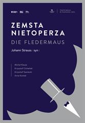 ZEMSTA NIETOPERZA (Die Fledermaus) Johann Strauss (syn)