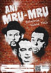 Ani Mru-Mru - Ostatnie Takie Trio